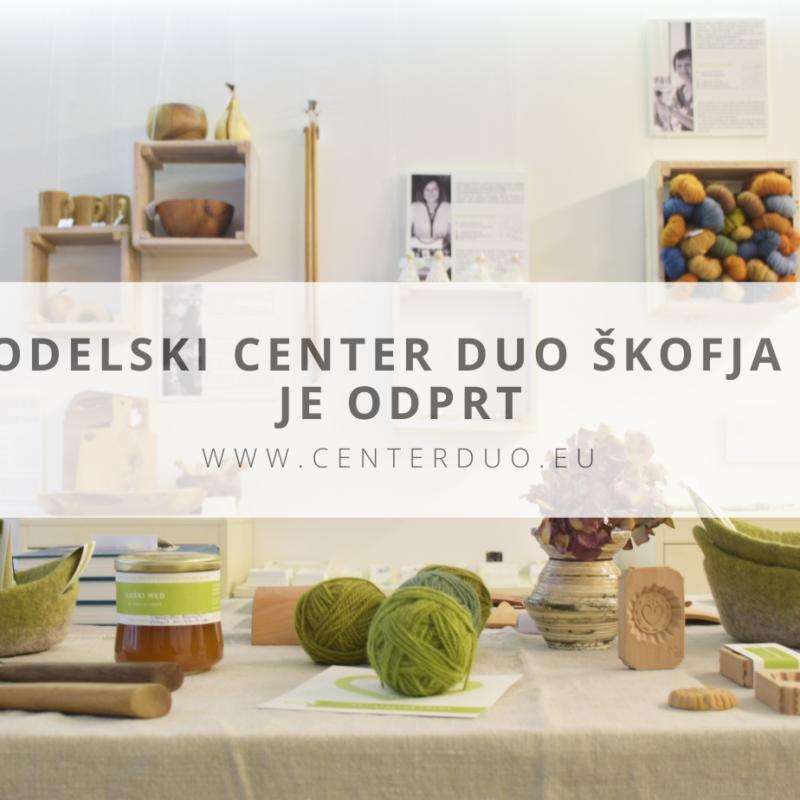 Rokodelski center DUO Škofja Loka se ponovno odpira!